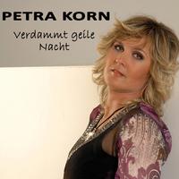 Verdammt geile Nacht - heisst der neue Titel von Petra Korn