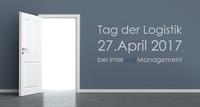 27. April 2017 Tag der Logistik | InterLog Management - ein praxisorientierter Logistikberater öffnet die Türen!
