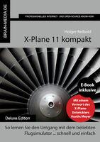 Ein Muss für alle Fans: X-Plane 11 kompakt Deluxe.Edition