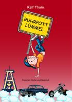 """Buchveröffentlichung: """"Ruhrpottlümmel"""" von Ralf Thain"""