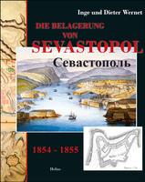 Neue Doku: Wernet: Die Belagerung von Sevastopol - Helios-Verlag