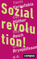 Sozialrevolution! - Internationale Vordenker fordern ein neues Sozialsystem