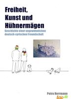 showimage Freiheit, Kunst und Hühnermägen