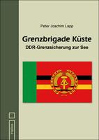 """""""Grenzbrigade Küste"""" von P. J. Lapp erscheint im Mai beim Helios-Verlag"""