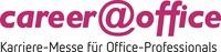 """""""career@office"""" - die kostenlose Karriere-Messe für Assistenzkräfte"""