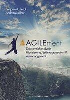 Agiles Management für alle: Das AGILEment-Buch ist da