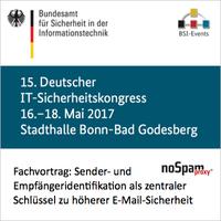 Deutscher IT-Sicherheitskongress des BSI macht Senderreputation in der Mail-Security zum Thema