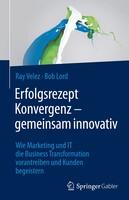 """Ray Velez und Bob Lord über die """"5 Prinzipien der Business Transformation"""""""