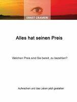 Seminar und Buch Alles hat seinen Preis von Ernst Crameri