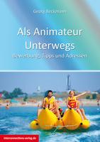 showimage Als Animateur Unterwegs - Bewerbung, Tipps und Adressen