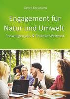 Engagement für Natur und Umwelt - Mitanpacken & Mitmachen