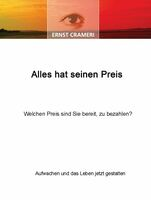 """Das neue Buch von Ernst Crameri """"Alles hat seinen Preis"""""""