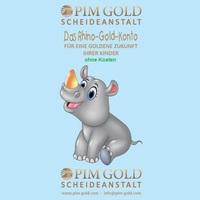 Das Rhino-Gold-Konto, flexible Goldvorsorge für Kinder