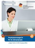 Fachkurs ProphylaxemanagerIn IHK der Deutschen Fortbildungsakademie Heilwesen