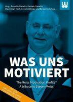 In Gedenken an Steven Reiss: Was uns motiviert