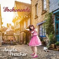 Angela Prescher  veröffentlicht Single Wochenende am 19.6.2017