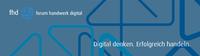 Das forum handwerk digital startet durch