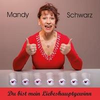 """Mandy Schwarz mit Ihrer Single """"Du bist mein Liebeshauptgewinn"""" ab 7.7.2017"""