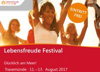 Lebensfreude Festival Travemünde - Glücklich am Meer !