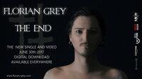 Florian Grey -  THE END