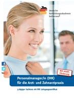 Fachkurs zum/ Personalmanager/in IHK für die Arzt-  und Zahnarztpraxis