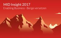 IT-Kongress Insight 2017: So führt IT neue digitale Geschäftsmodelle zum Erfolg