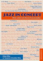 """Rosamontis Verlag präsentiert """"Jazz in Concert"""" - ein Kaleidoskop musikalischer Erlebnisse eines Konzertveranstalters"""