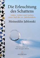 Die Erleuchtung des Schattens von Moineddin Jablonski