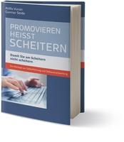 Neues Buch von Atilla Vuran und Gunnar H. Seide: Promovieren heißt scheitern