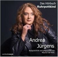 Andrea Jürgens - Ruhrpottkind  Die schweren Jahre 2010 - 2017
