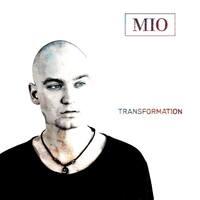 Transformation - das Musikdebüt von Mio