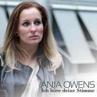 Ich höre Deine Stimme, sagt euch Anja Owens