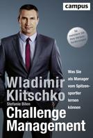 """Wladimir Klitschko: """"Challenge Management"""" - Was Sie als Manager vom Spitzensport lernen können"""