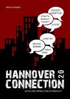 Hannover Connection 2.0 - das neue Enthüllungsbuch von Bettina Raddatz