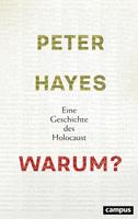 Warum? - Eine Geschichte des Holocaust
