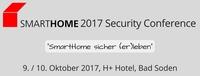 SMARTHOME 2017 Security Conference, 9./10. Oktober, Bad Soden (Taunus)