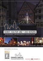 Kunst, Kultur und 1.000 Kerzen - der Dinkelsbühler Altrathausplatz in anderem Licht