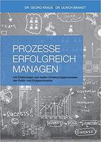Prozessmanagement: Prozesse erfolgreich managen