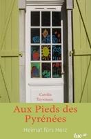 Aux Pieds des Pyrénées