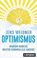 Optimismus - So kommen Sie weiter als andere