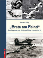 "Neu im Helios-Verlag: Doku von Christian König: ""Erste am Feind"""