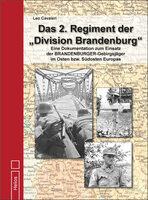 """Neues Standardwerk: Das 2. Regiment der """"Division Brandenburg"""" von Leo Cavaleri beim Helios-Verlag."""