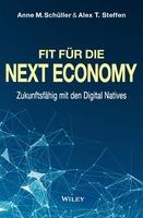 Fit für die Next Economy - mithilfe der Digital Natives