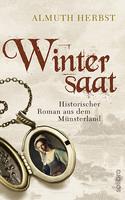 "Historischer Münsterland-Roman ""Wintersaat"" erschienen"