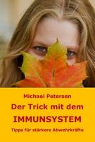 Neues Buch: Der Trick mit dem Immunsystem
