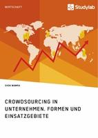 Alle für einen: Crowdsourcing für Unternehmen