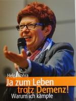 "Für Senioren-Assistenten: Helga Rohra ""Ja zum Leben trotz Demenz"""