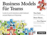 Business Models für Teams  - Der neueste Erfolg aus der Business-Model-Reihe!