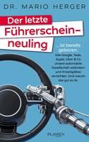 """""""Der letzte Führerscheinneuling"""""""