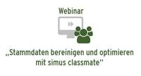 """Webinar """"Stammdaten bereinigen und optimieren mit simus classmate"""""""